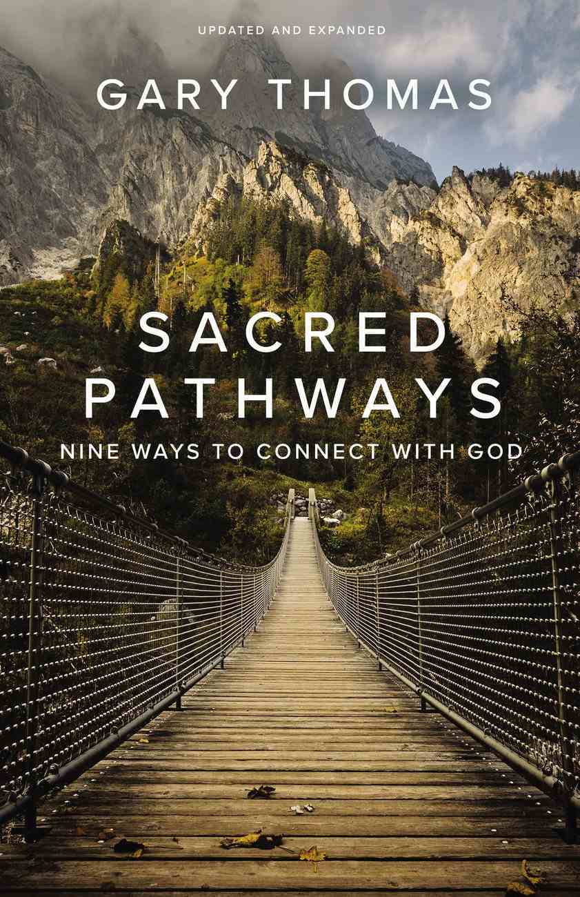 Sacred Pathways: Nine Ways to Connect With God Paperback