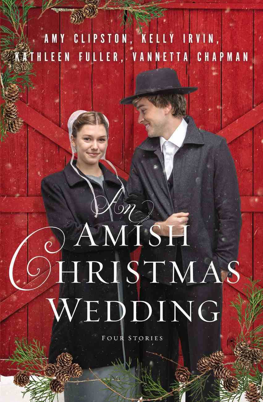 An Amish Christmas Wedding: Four Stories Paperback