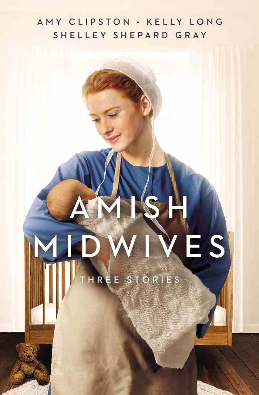 Amish Midwives: Three Stories Paperback