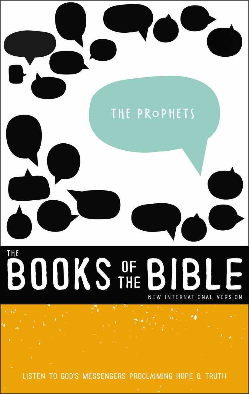 The Prophets - Listen to God's Messengers Proclaiming Hope and Truth (Black Letter Edition) (With Dust Jacket) (#02 in Niv Book Of The Bible Series) Hardback