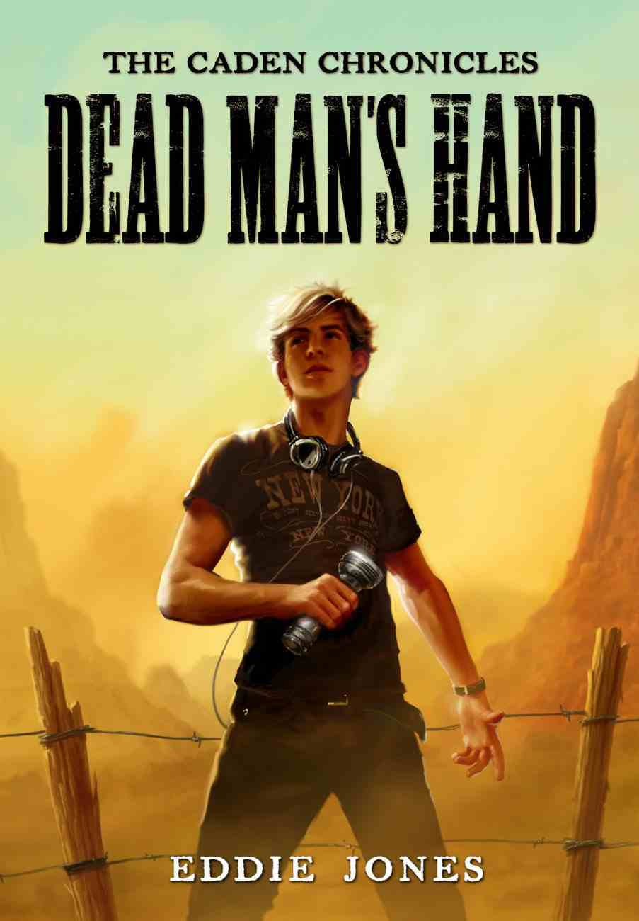 The Dead Man's Hand (#01 in Caden Chronicles Series) Paperback