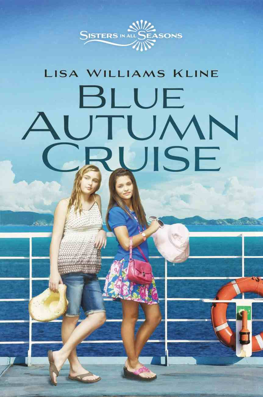 Blue Autumn Cruise (Sisters In All Seasons Series) Hardback