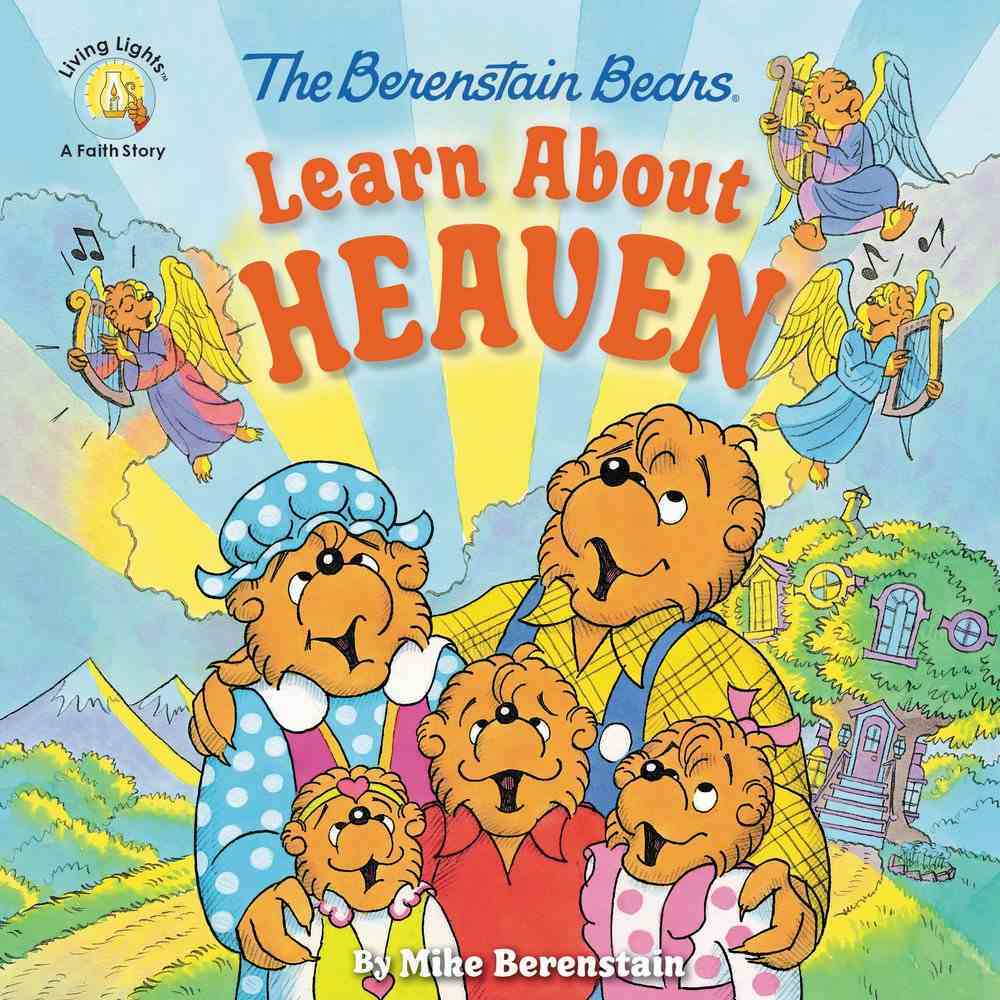 Learn About Heaven (The Berenstain Bears Series) Paperback