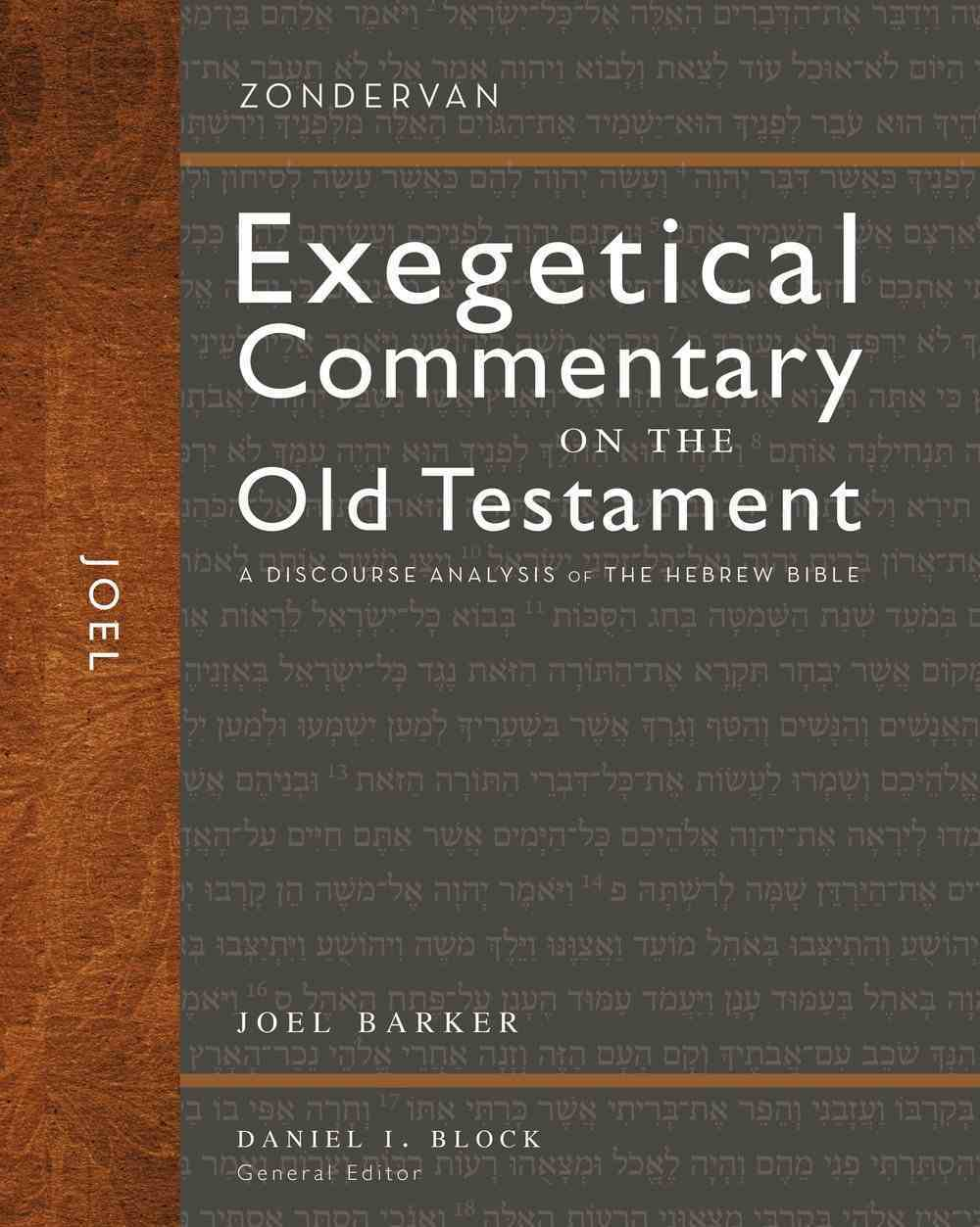 Joel (Zondervan Exegetical Commentary On The Old Testament Series) Hardback
