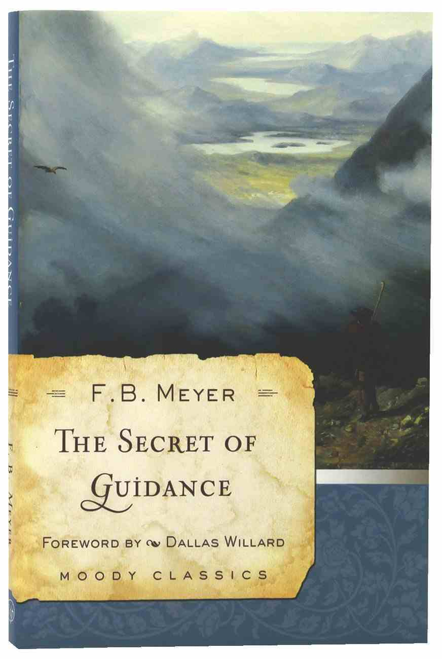 The Secret of Guidance (Moody Classic Series) Paperback