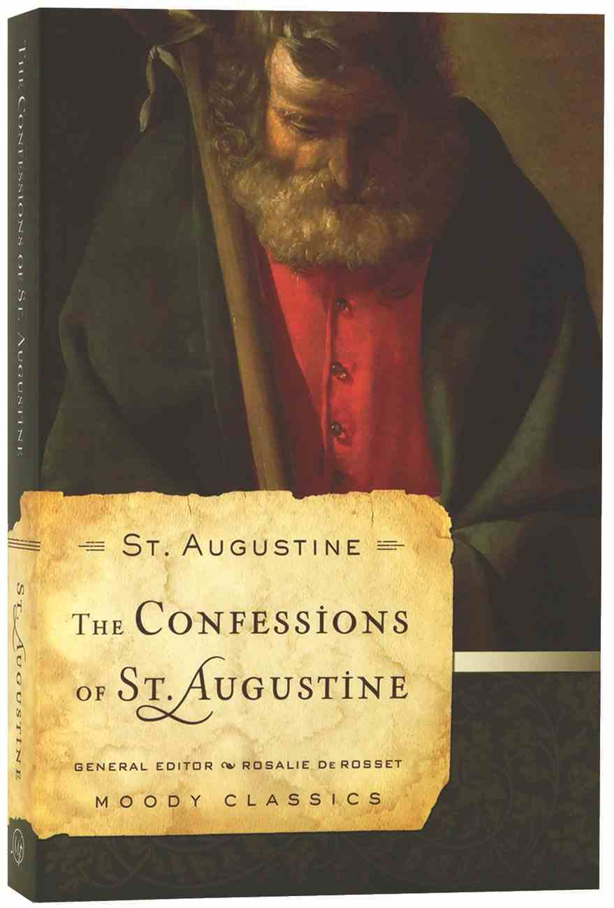 The Confessions of St Augustine (Moody Classic Series) Paperback