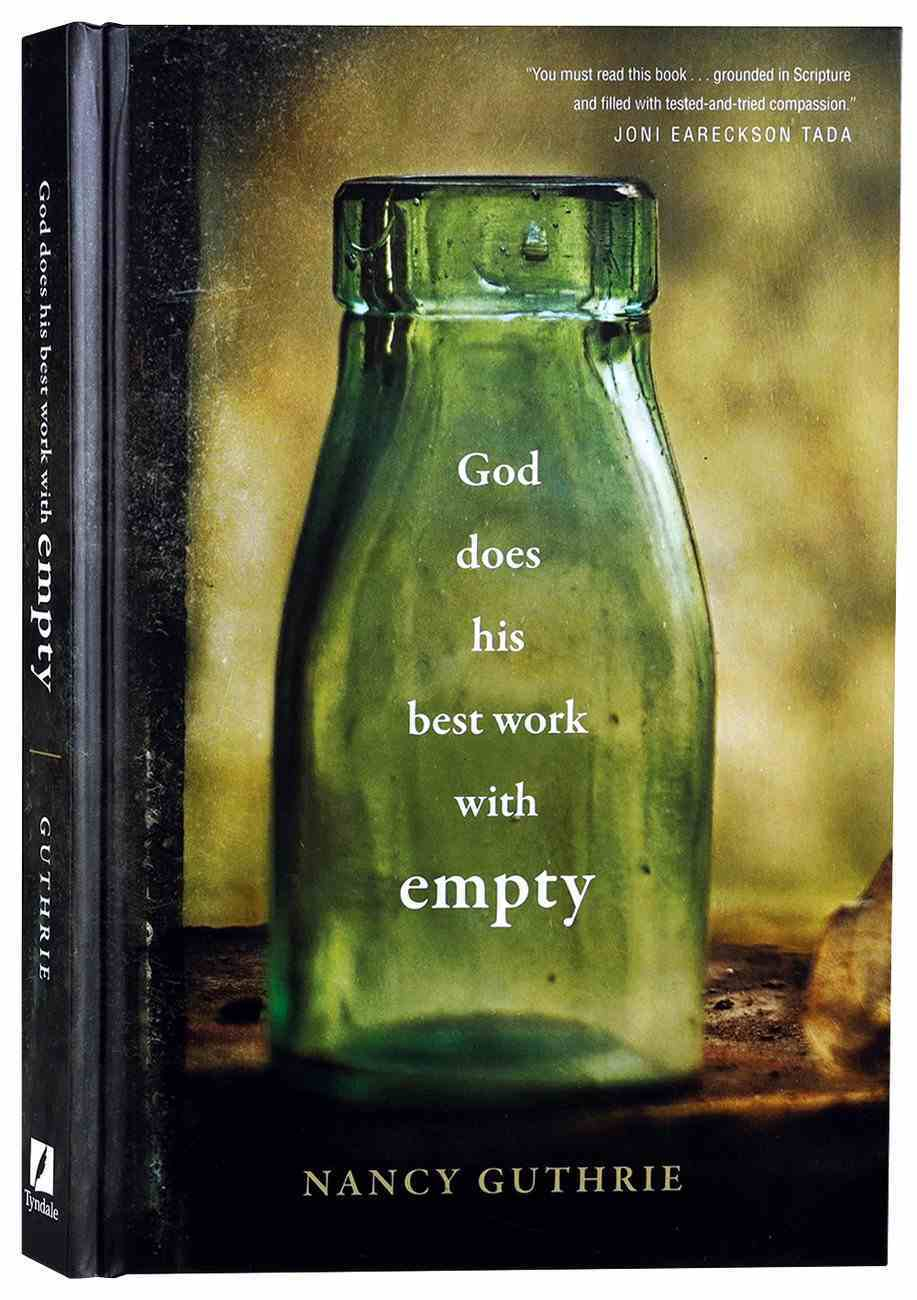 God Does His Best Work With Empty Hardback