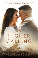 Higher Calling, A image