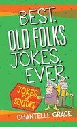 Best Old Folks Jokes Ever image