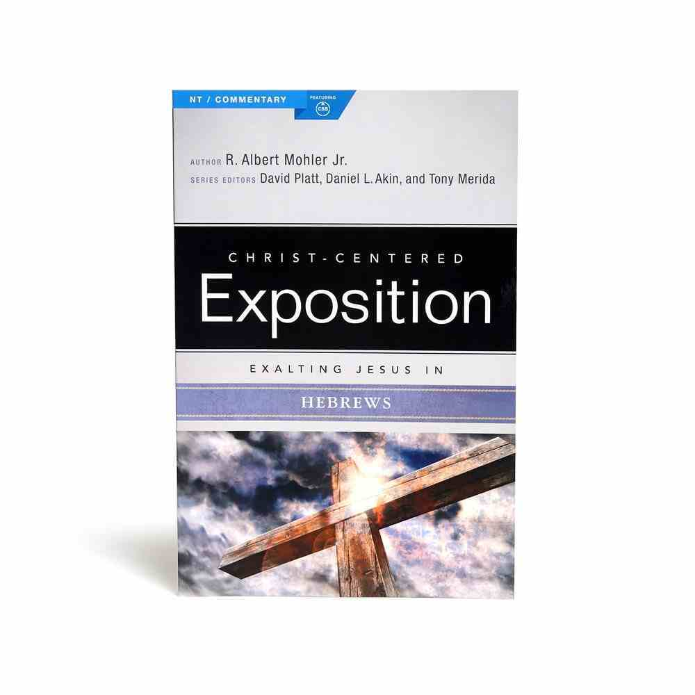Exalting Jesus in Hebrews (Christ Centered Exposition Commentary Series) Paperback