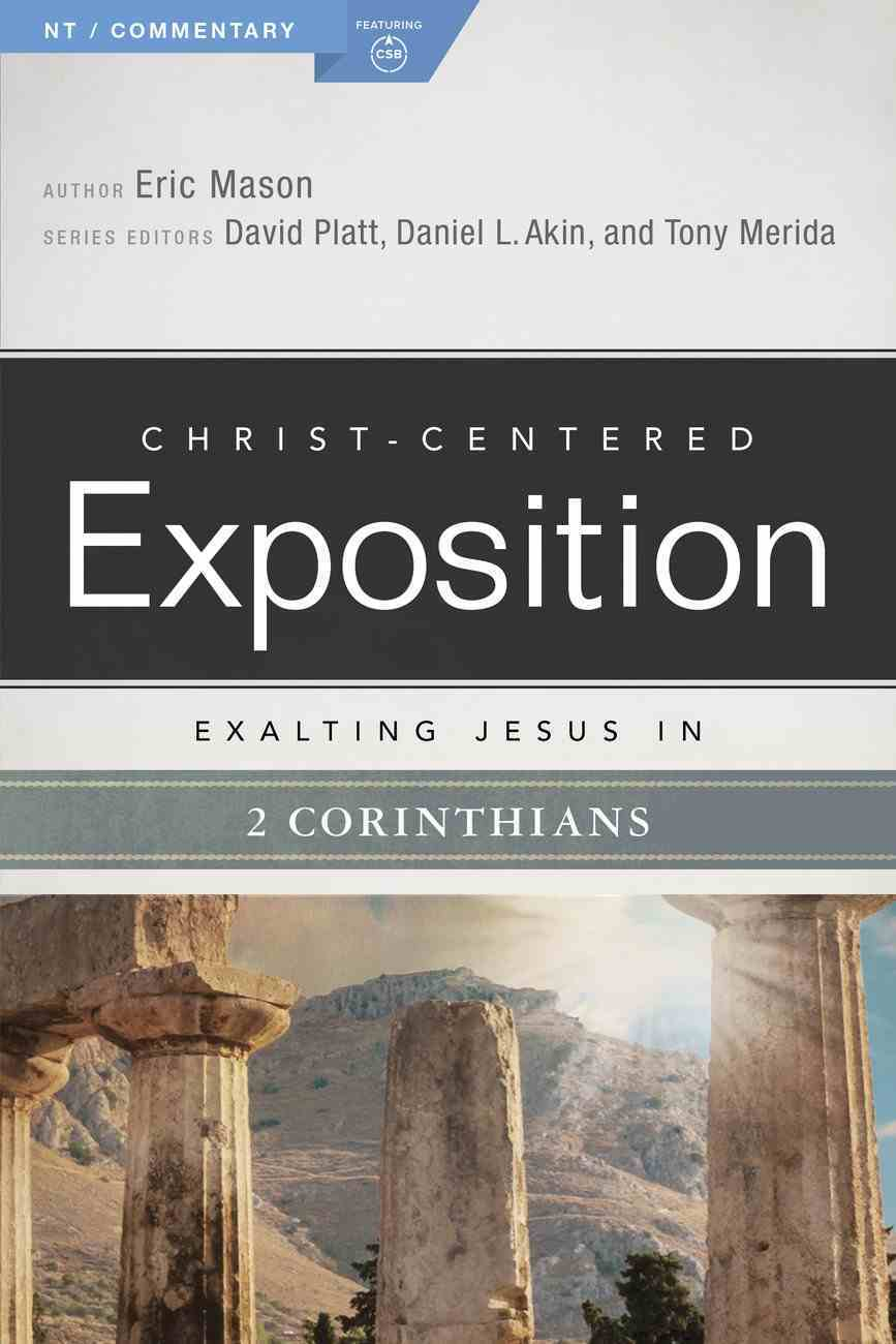 Exalting Jesus in 1 Corinthians (Christ Centered Exposition Commentary Series) Paperback