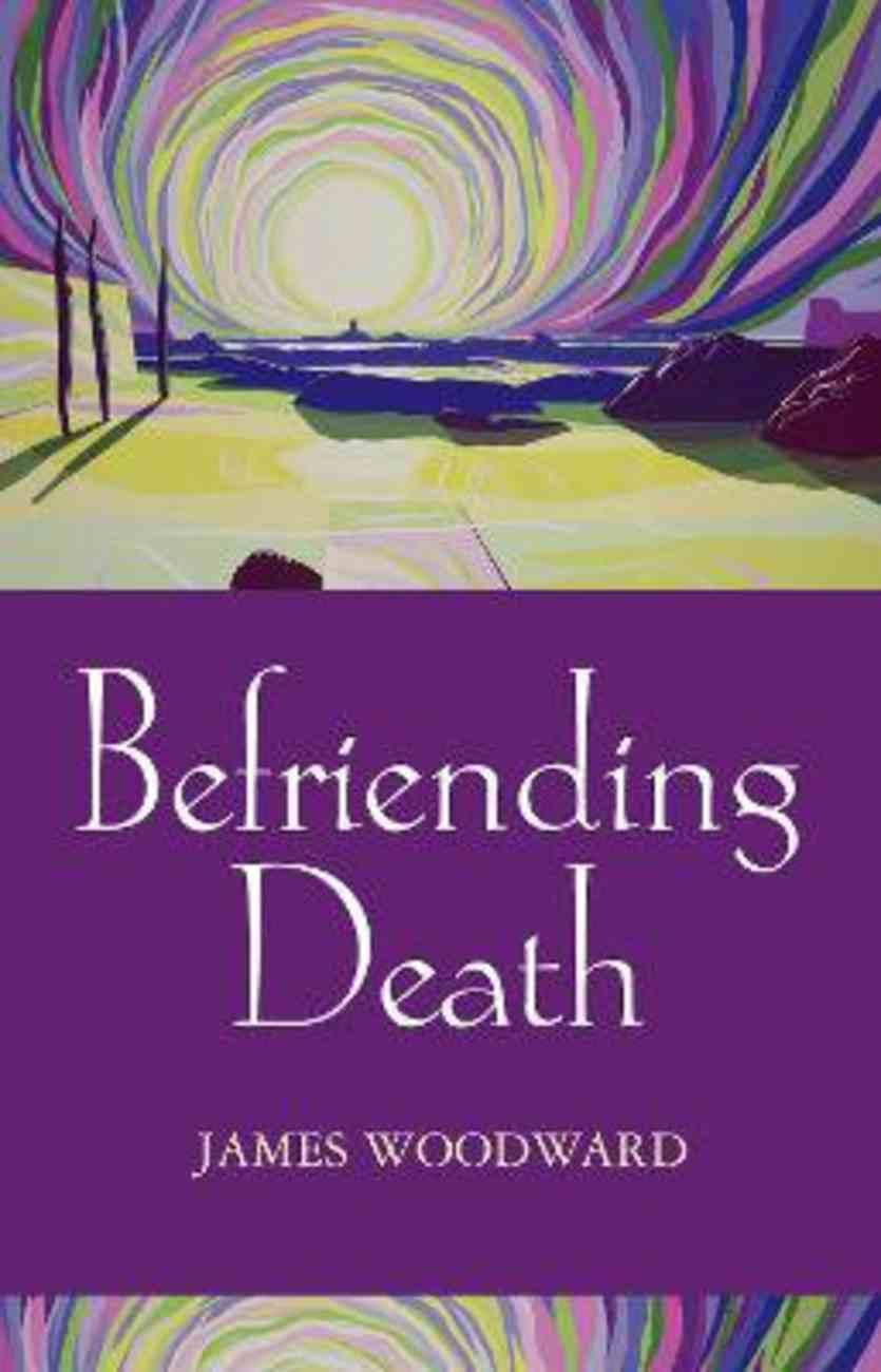 Befriending Death Paperback
