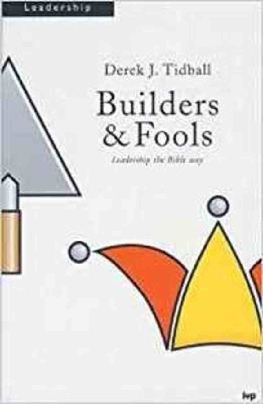 Builders & Fools: Images of Pastoral Ministry in Paul Paperback