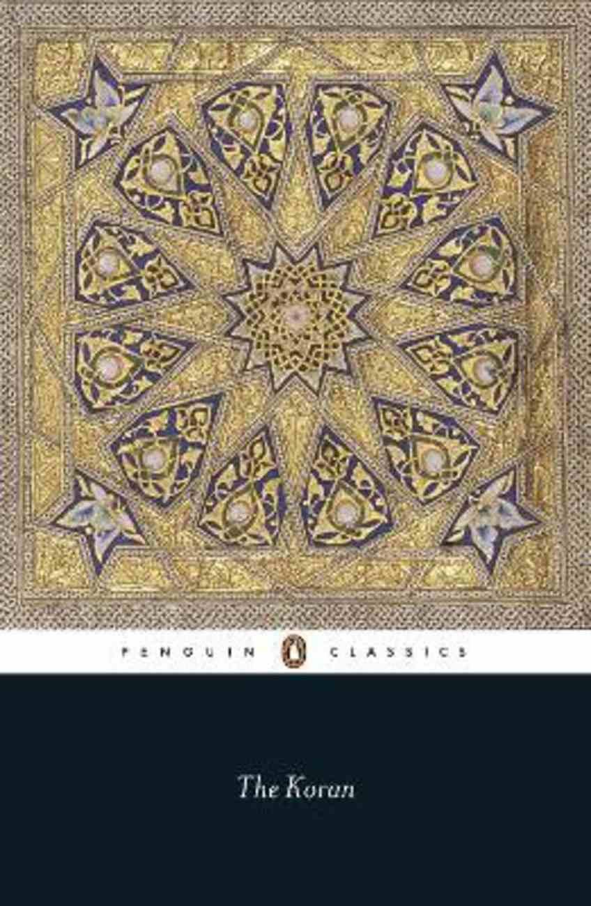 The Penguin Classic: Koran (Penguin Black Classics Series) Paperback