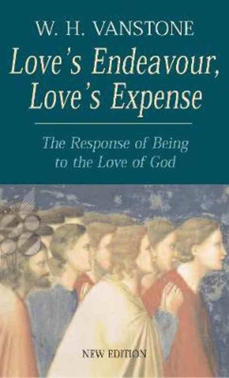 Love's Endeavour, Love's Expense Paperback