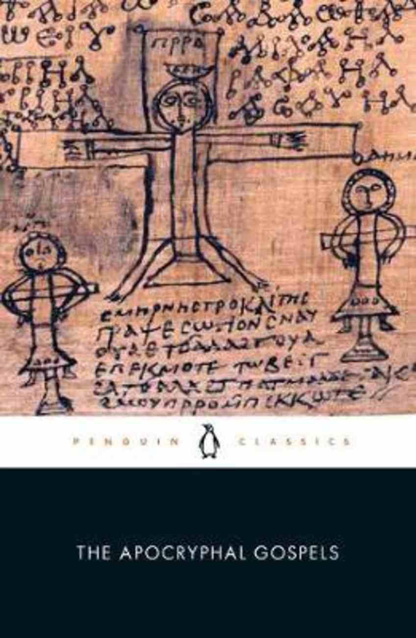 The Apocryphal Gospels (Penguin Black Classics Series) Paperback