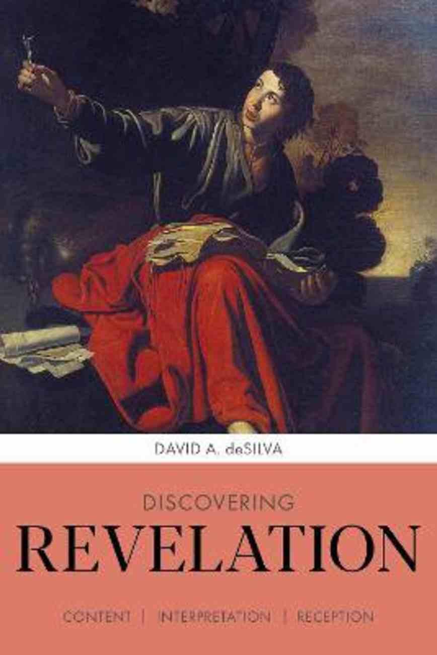 Discovering Revelation: Content, Interpretation, Reception Paperback