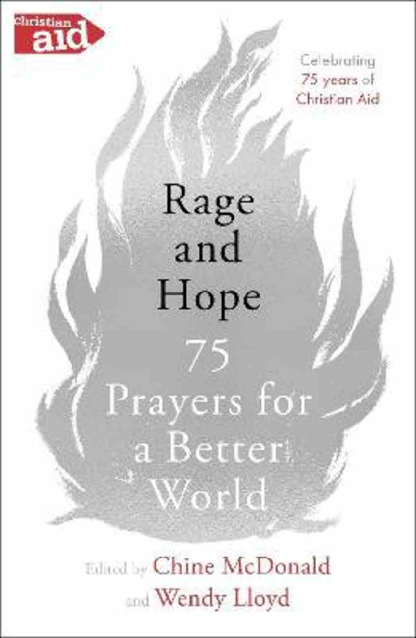 Rage and Hope: 75 Prayers For a Better World Paperback