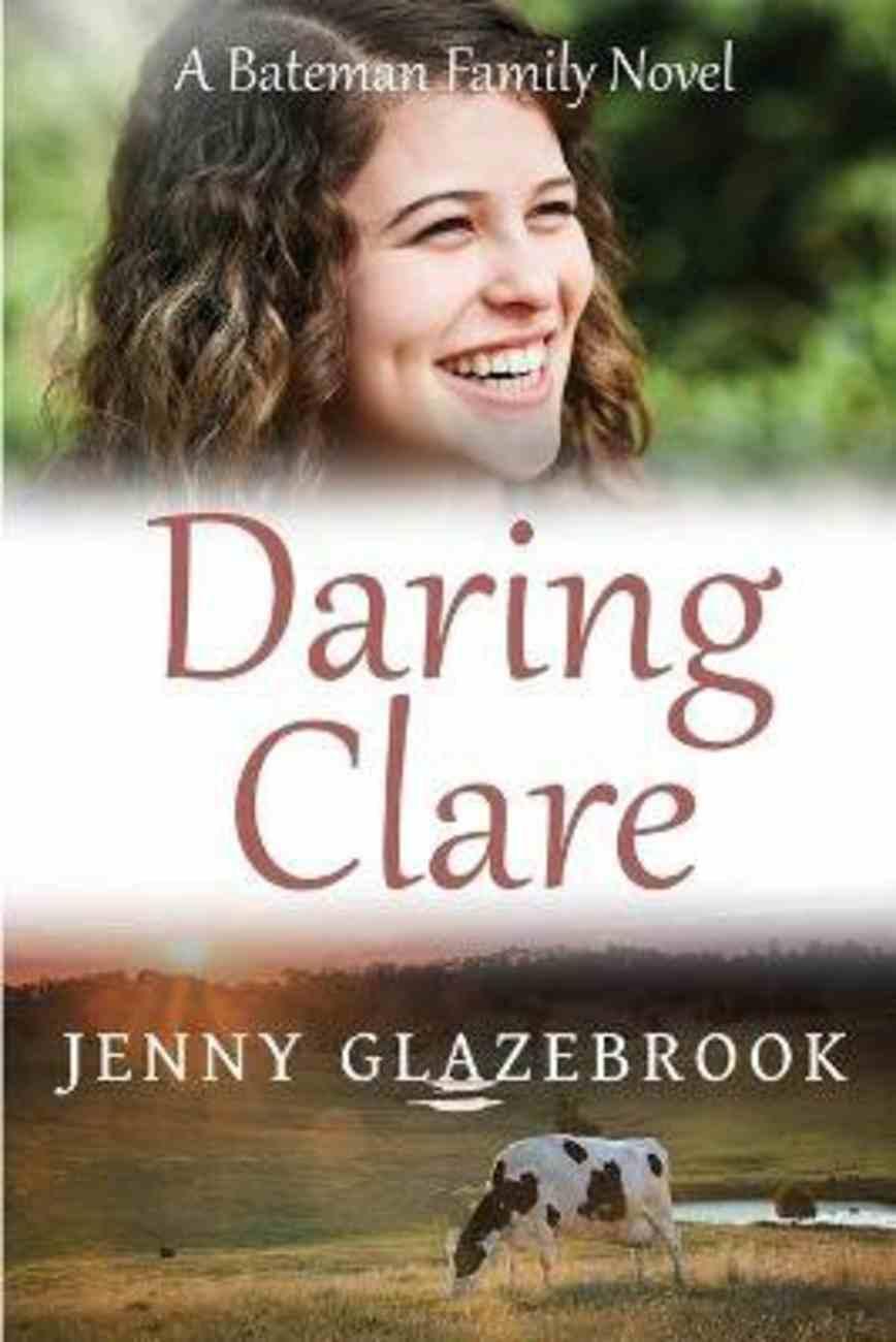 Daring Clare (#01 in Batemen Family Series) Paperback