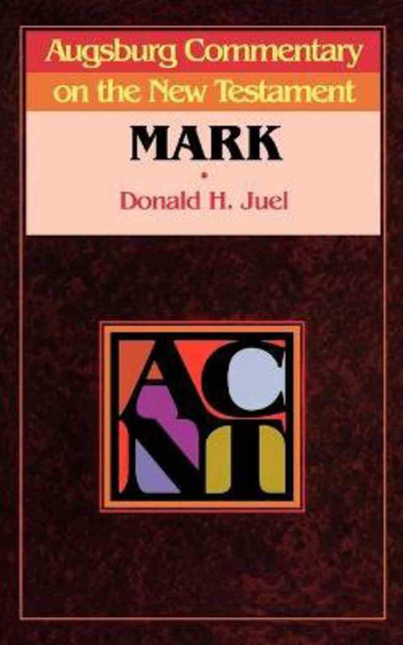 Mark (Augsburg Commentary On The New Testament Series) Paperback