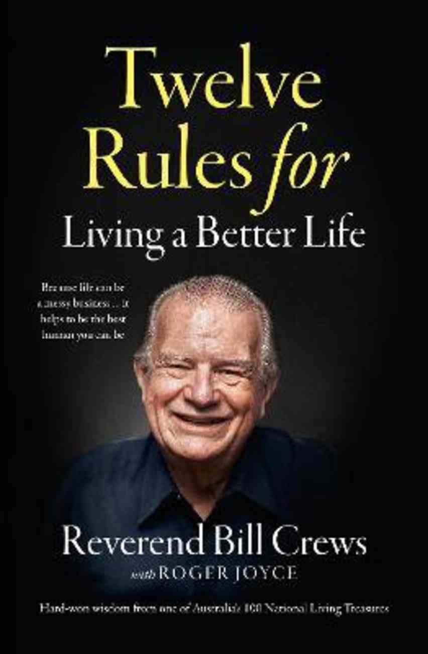12 Rules For Living a Better Life Paperback