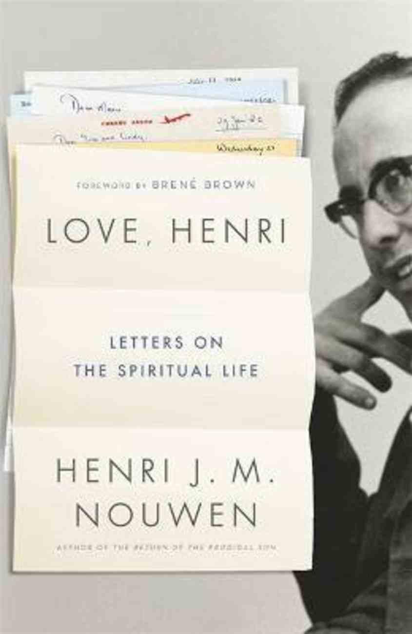 Love, Henri: Letters on the Spiritual Life Paperback