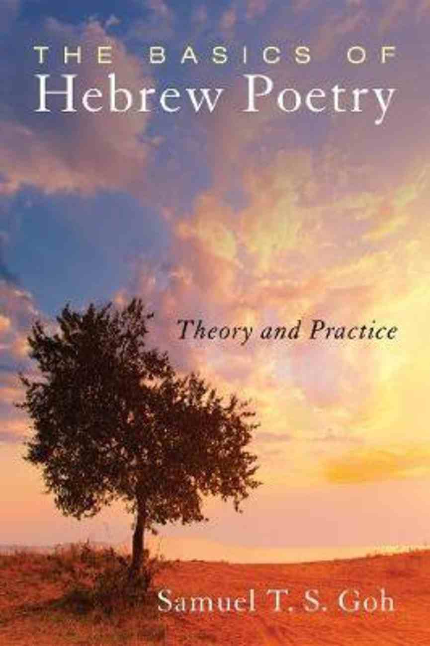 The Basics of Hebrew Poetry: Theory and Practice Paperback