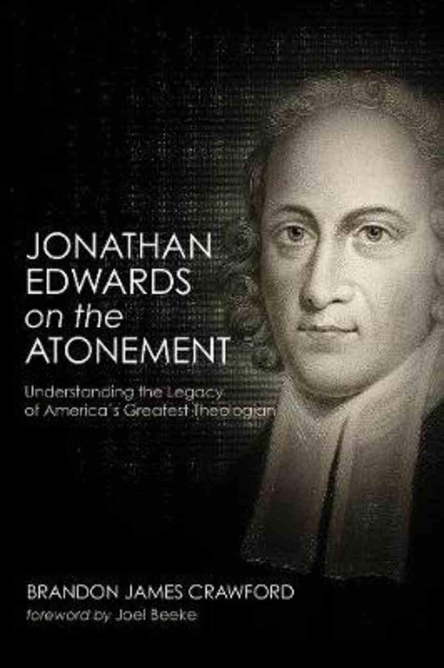Jonathan Edwards on the Atonement Paperback