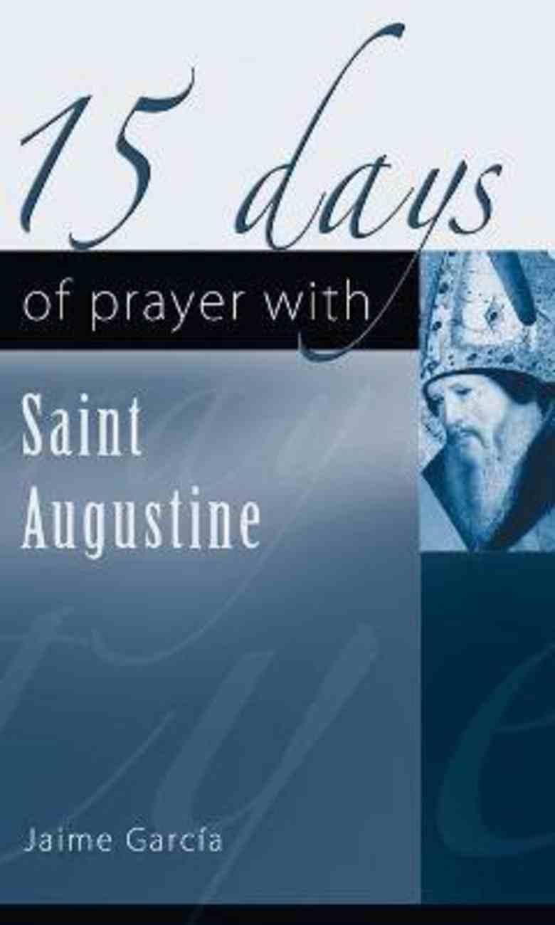 15 Days of Prayer With Saint Augustine Paperback