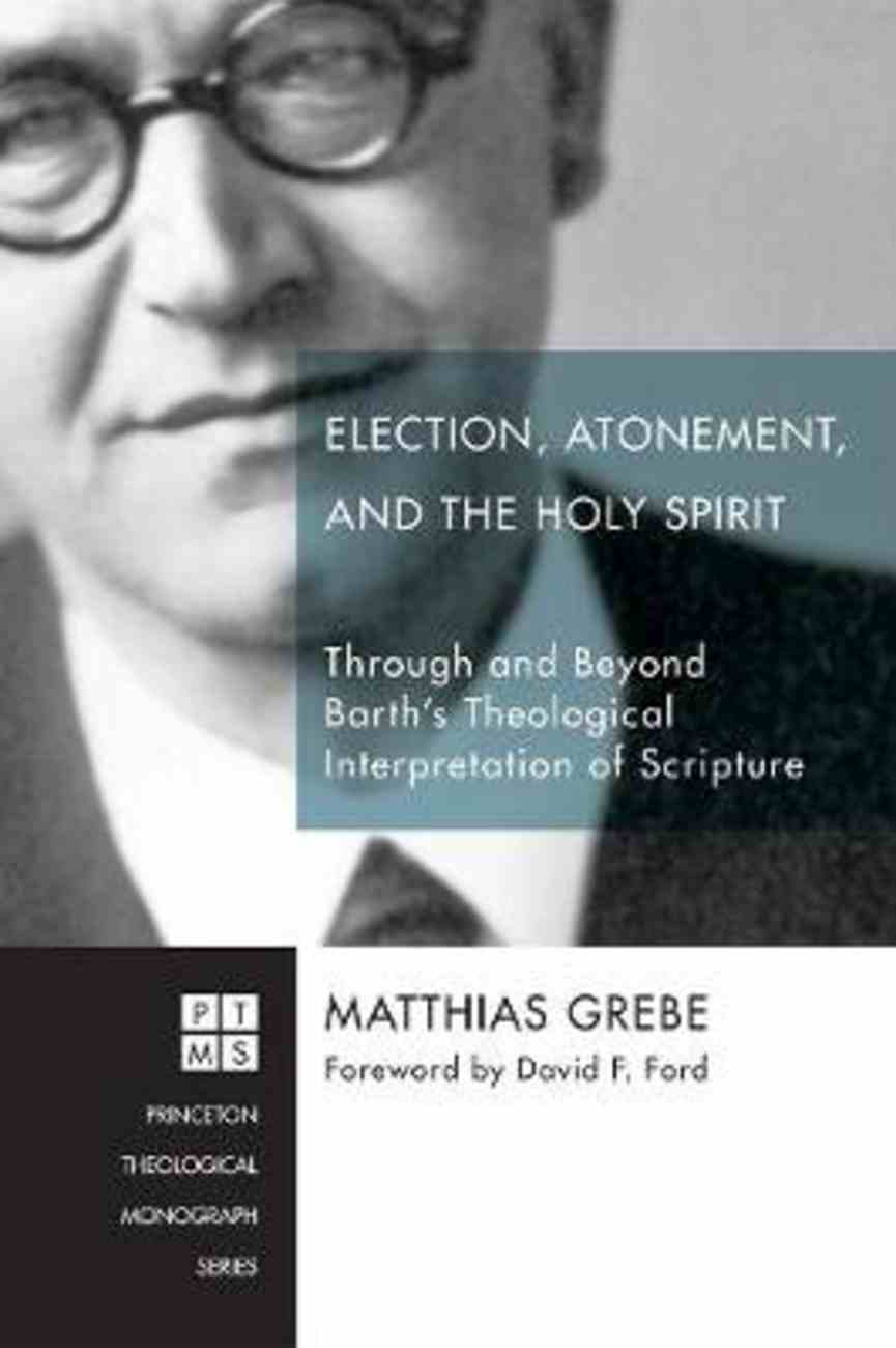 Election, Atonement, and the Holy Spirit Paperback