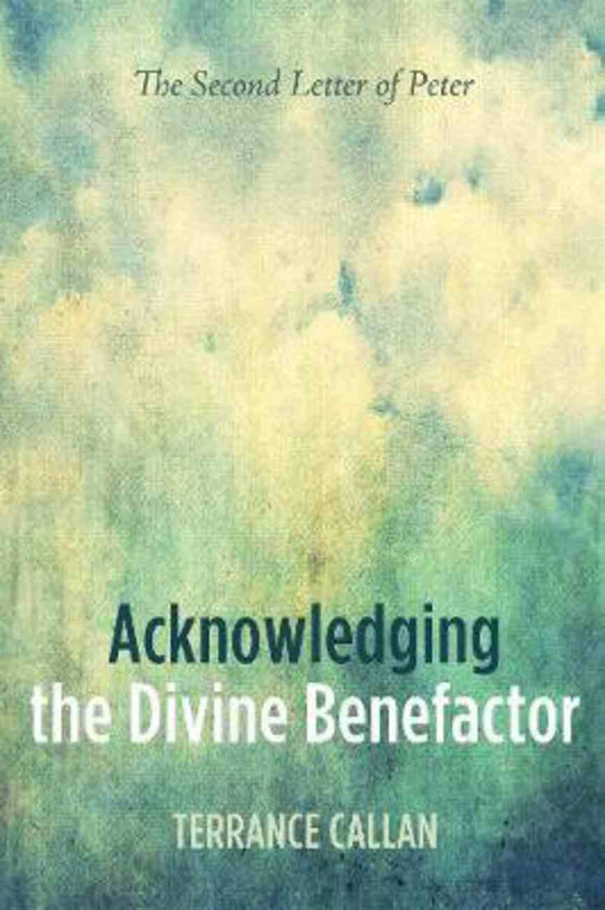 Acknowledging the Divine Benefactor Paperback