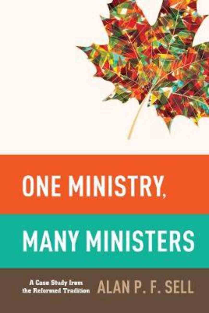 One Ministry, Many Ministers Paperback