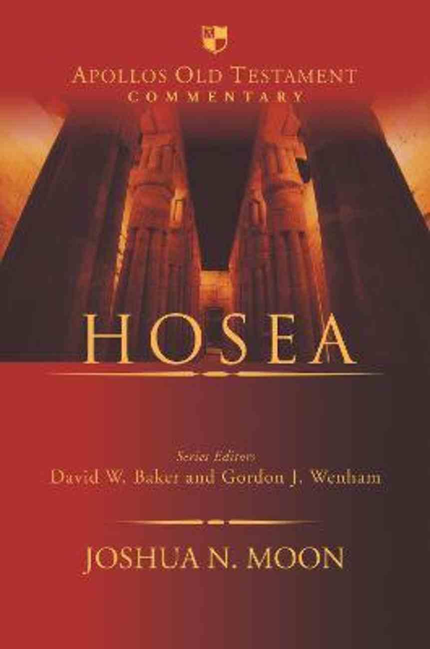 Hosea (Apollos Old Testament Commentary Series) Hardback