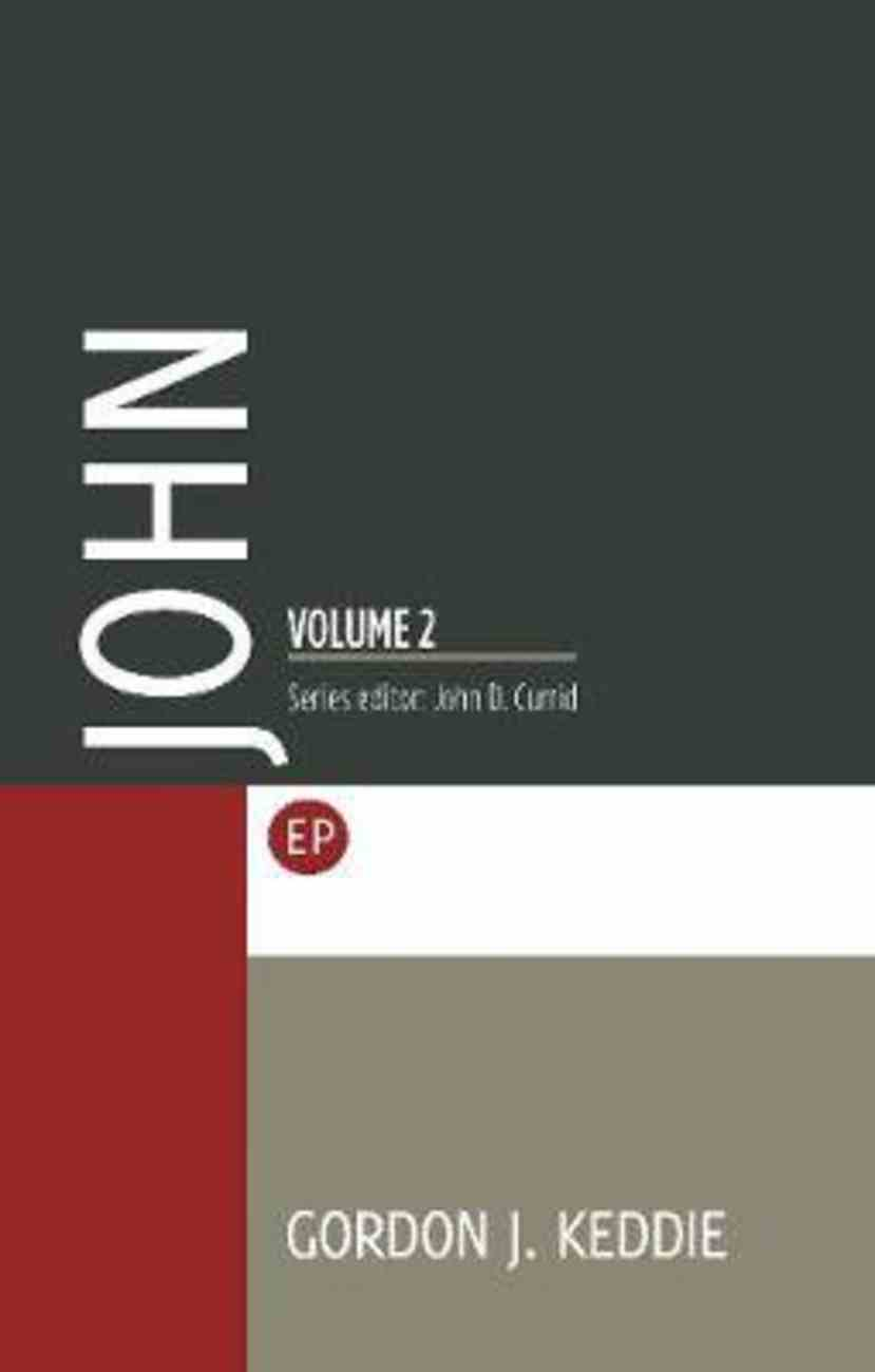 John (Volume 2) (Evangelical Press Study Commentary Series) Paperback