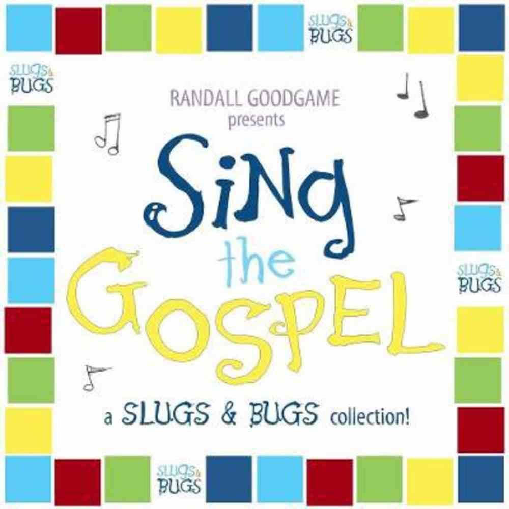 Sing the Gospel (Slugs & Bugs Series) CD
