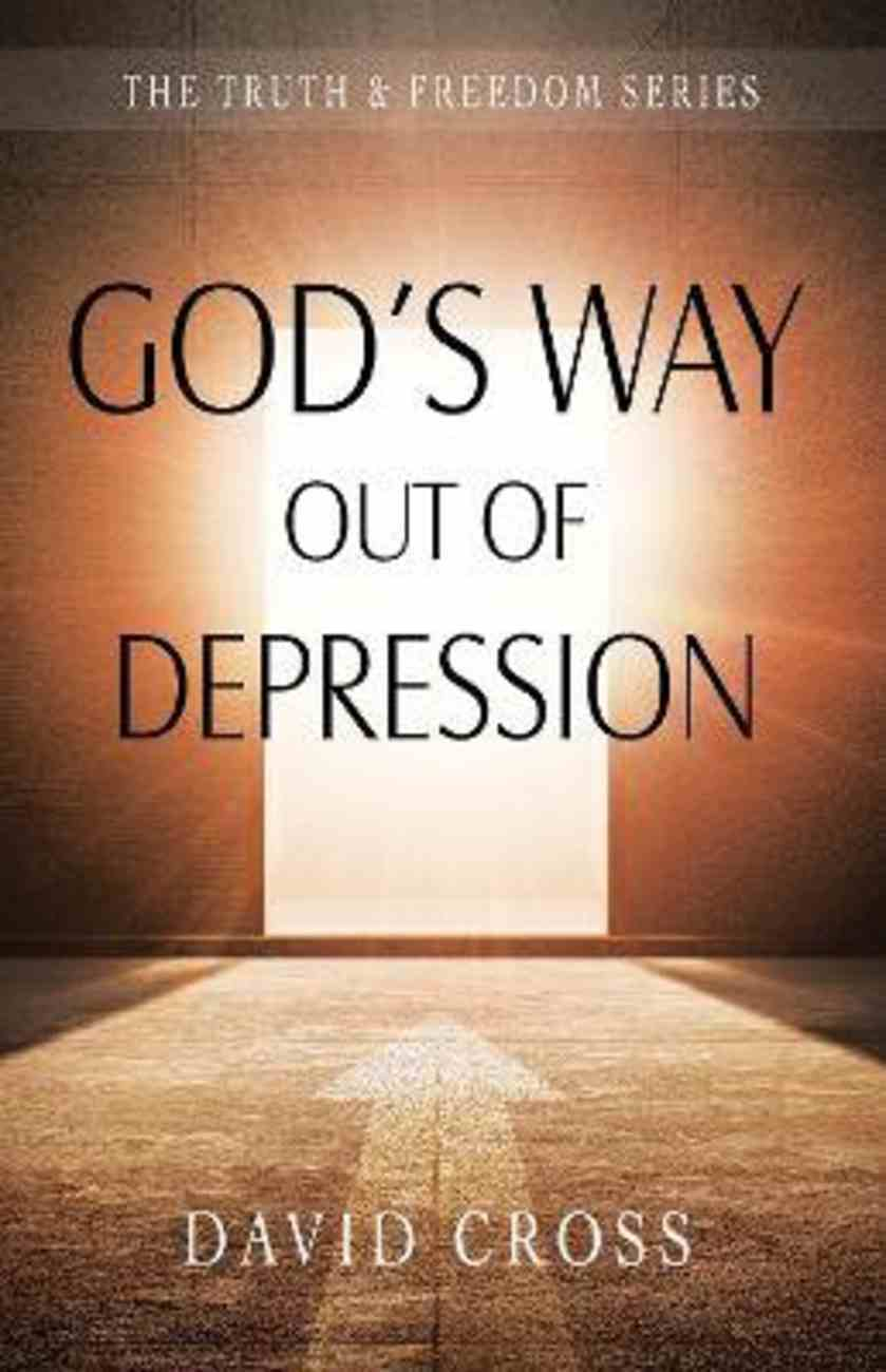 God's Way Out of Depression (Truth And Freedom Series) Paperback