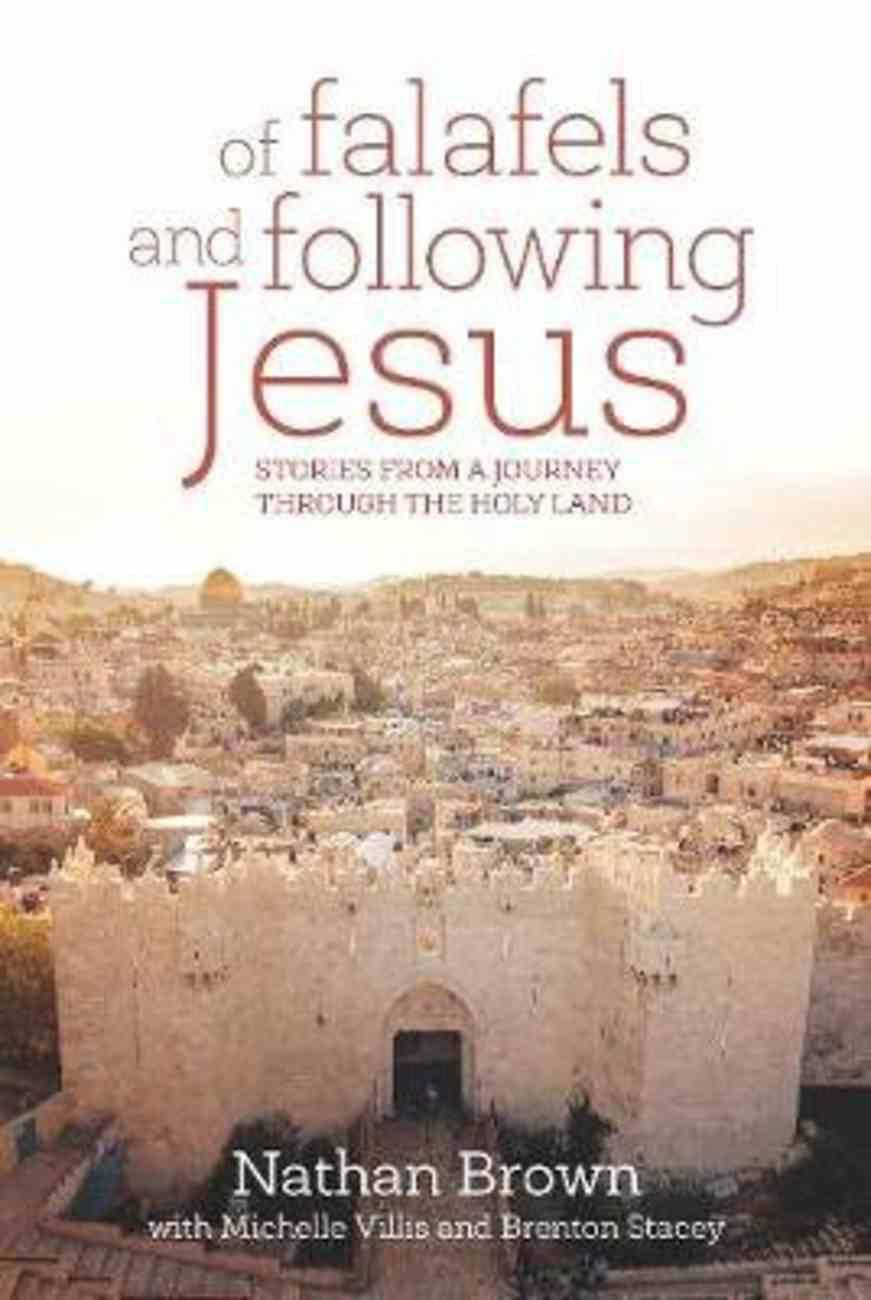 Of Felafels and Following Jesus Paperback