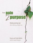 From Pain 2 Purpose image