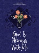 2022 18 Month Planner: God Is Always With Me (Faux Ziparound) image