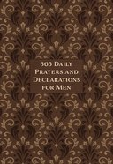 365 Daily Prayers & Declarations For Men image