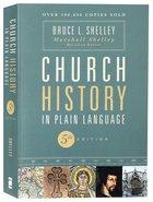 Npls: Church History in Plain Language (5th Edition) Paperback