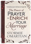 The Power of Prayer to Enrich Your Marriage Paperback