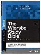 Wiersbe Study Bible Genesis, The: Be Transformed By the Power of God's Word (By The Book Series) Paperback
