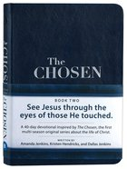The Chosen: 40 Days With Jesus (Book Two) (The Chosen Series) Imitation Leather
