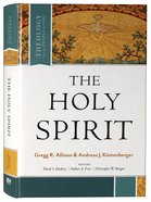 The Holy Spirit (Theology For The People Of God Series) Hardback