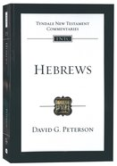 Hebrews: An Introduction and Commentary (Tyndale New Testament Commentary Re-issued/revised Series) Paperback