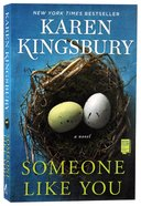 Someone Like You: A Novel Paperback