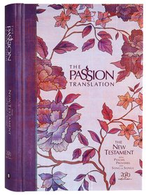 Product: The Passion Translation New Testament With Psalms Proverbs And Song Of Songs (2020 Edn) Peony Hb Image