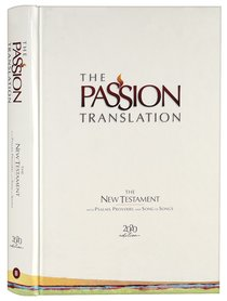 Product: The Passion Translation New Testament With Psalms Proverbs And Song Of Songs (2020 Edn) Ivory Hb Image