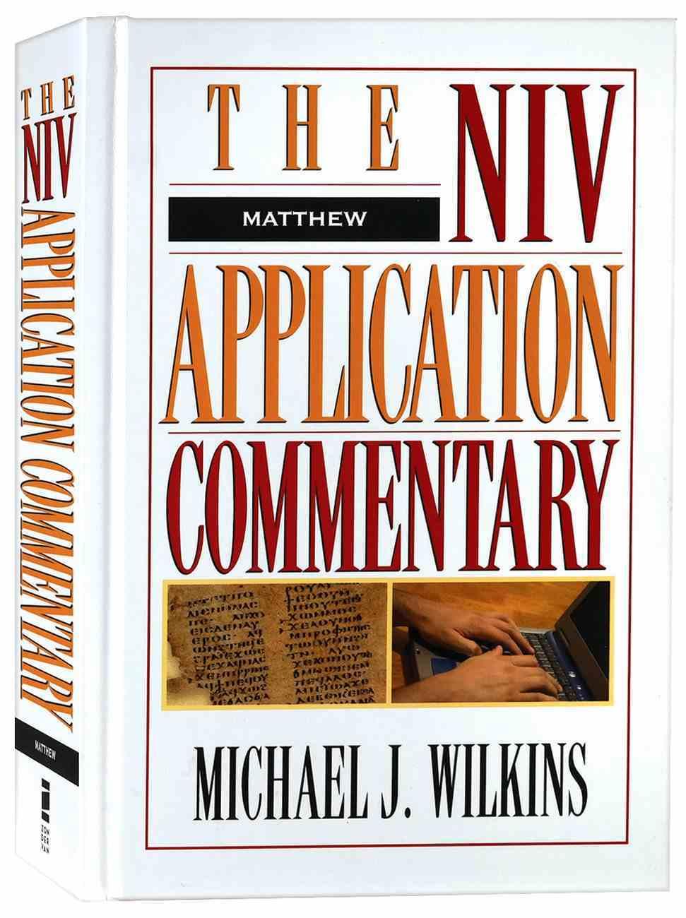 Matthew (Niv Application Commentary Series) Hardback